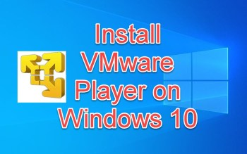 install VMware player on Windows 10