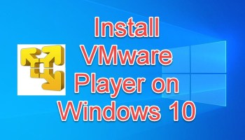 install VMware player on Windows 10
