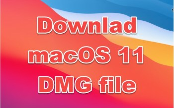 download macOS 11 Big Sur DMG file
