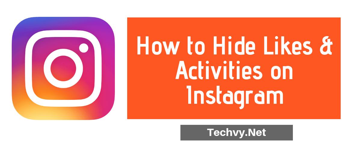 Hide Likes Activity Instagram