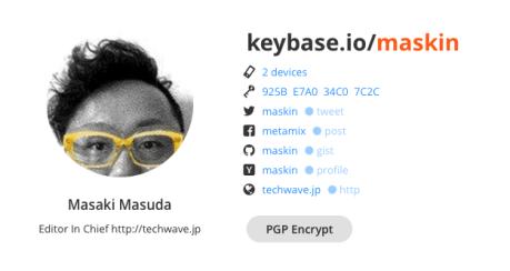 偽SNSアカウント防止にも使える公開鍵基盤Keybaseがチャットサービスをスタート @maskin