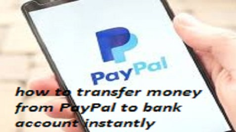 how to transfer money from PayPal to bank account instantly
