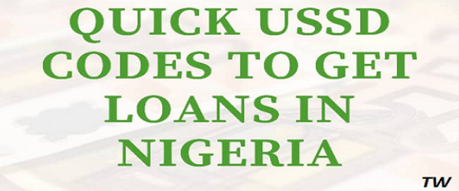 quick USSD codes to get loan in nigeria