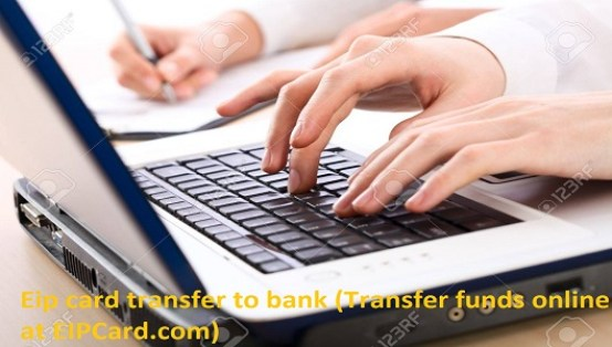 Eip card transfer to bank (Transfer funds online atEIPCard.com)