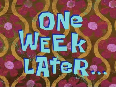 One Week Later Spongebob