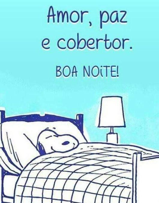 Amor e muita paz para sua noite!