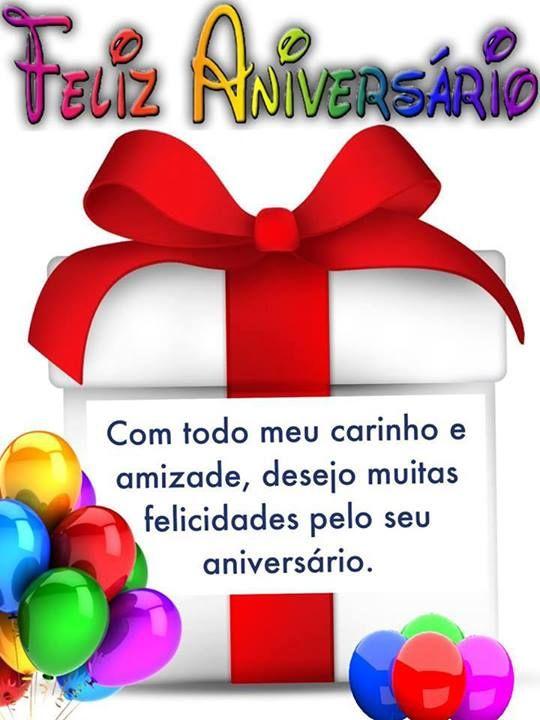 com todo meu carinho e amizade, desejo muitas felicidades pelo seu aniversário.