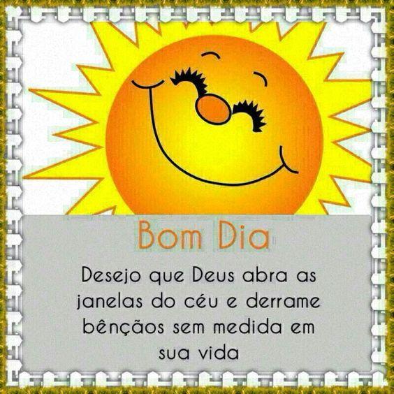 desejo que Deus abra as janelas do céu e derrame bênçãos sem medidas em sua vida.