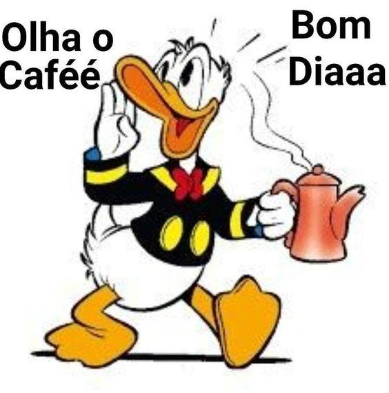 Olha o caféé, Bom Dia!