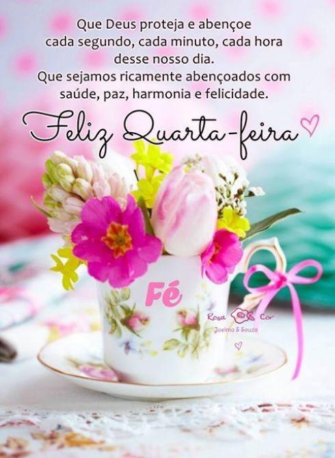 Deus abençoe sua quarta feira com paz e muita felicidade