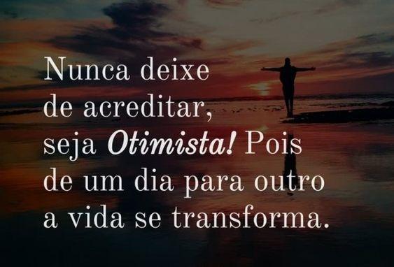 Seja Otimista!