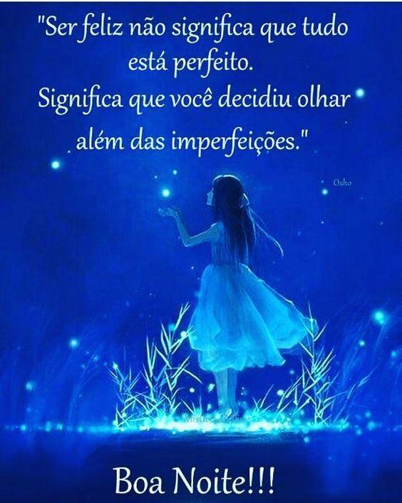 Ser feliz além das imperfeições