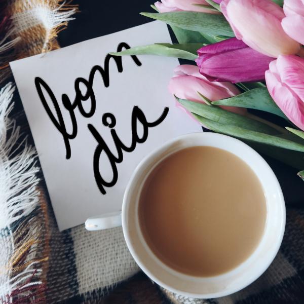 Comece o dia com um bom dia.