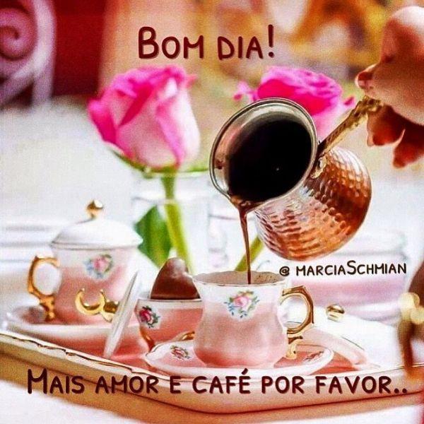 Um bom dia com muito amor e café.