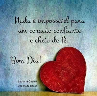 Um coração confiante status de bom dia