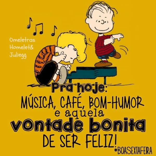 Bom dia com música, café e bom humor.