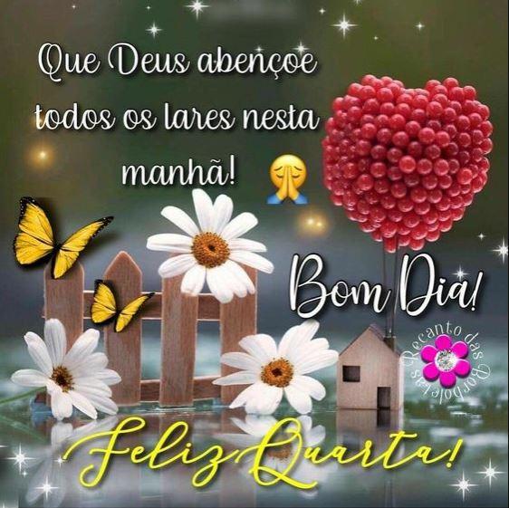 Bom dia feliz Quarta Deus abençoe