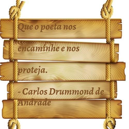 Frase de Carlos Drummond de Andrade cheia de reflexão