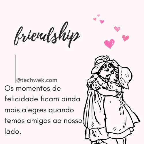 frases para amizade verdadeira de recordação