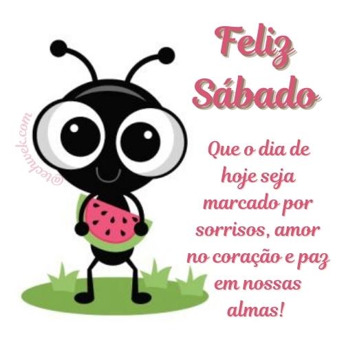 Feliz sábado com mensagem da linda abelha