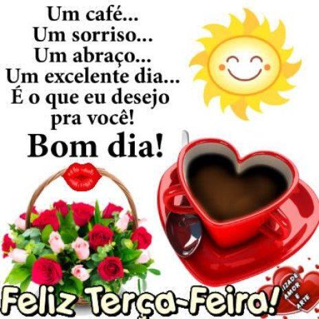Feliz terça feira bom dia com café e sol