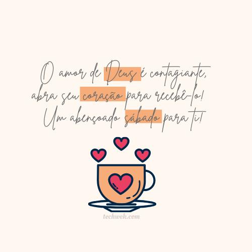 Uma xícara de amor para este sábado