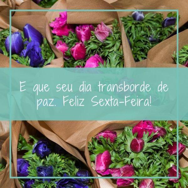 Sexta feira linda com buquês de flores