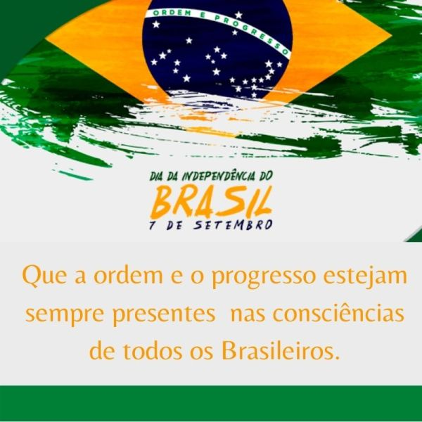ordem e progresso independência do Brasil