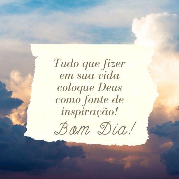 Deus nossa inspiração bom dia