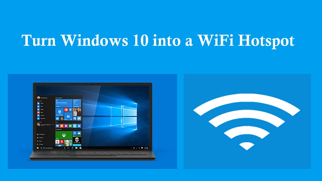 How To Turn Windows 10 PC Into WiFi Hotspot Without ...