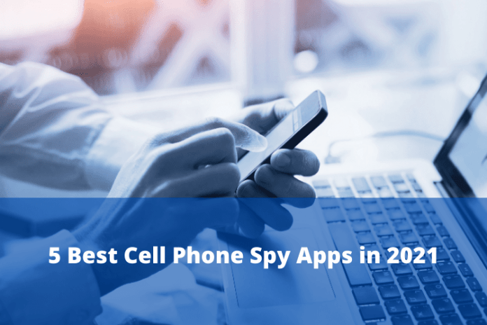 5 Best Cell Phone Spy App You Can Trust in 2021 2