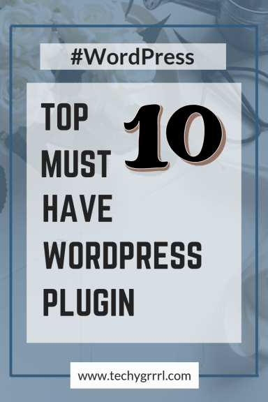 Top 10 must have wordpress plugin