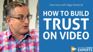 How To Use Video To Build Consumer Trust