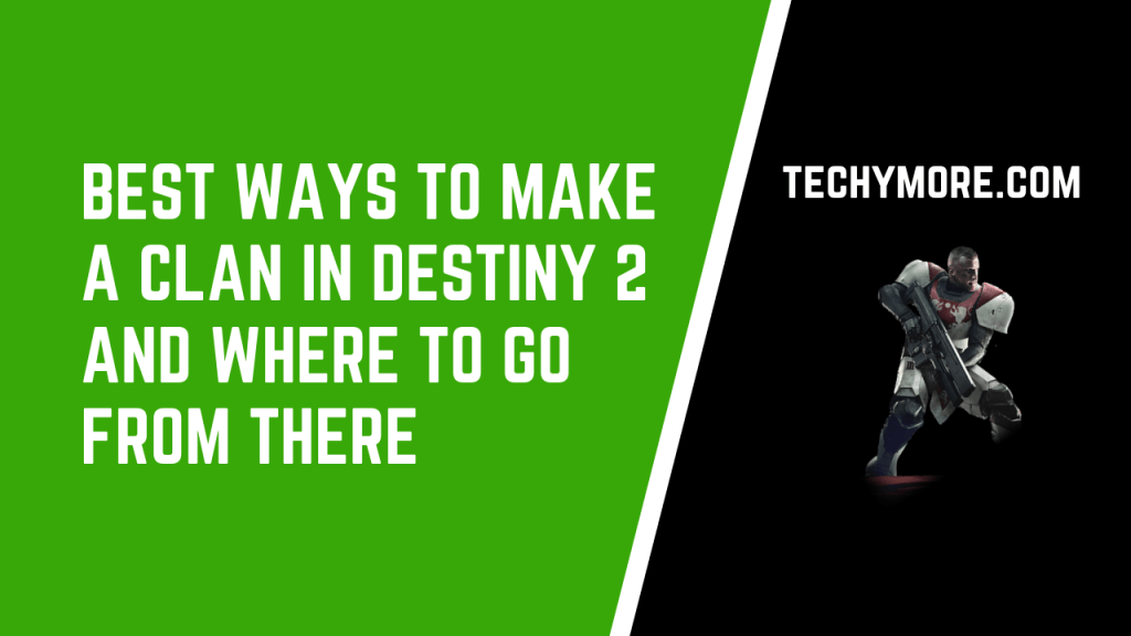 How to make a clan in Destiny 2