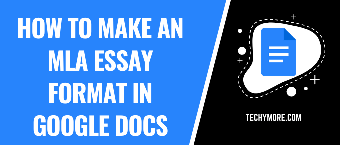 how to create an essay in Google Docs