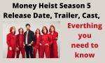 TT :  Money Heist Saison 5 Quand sortira-t-il? Bande-annonce, distribution, histoire de la mort et tout , influenceur