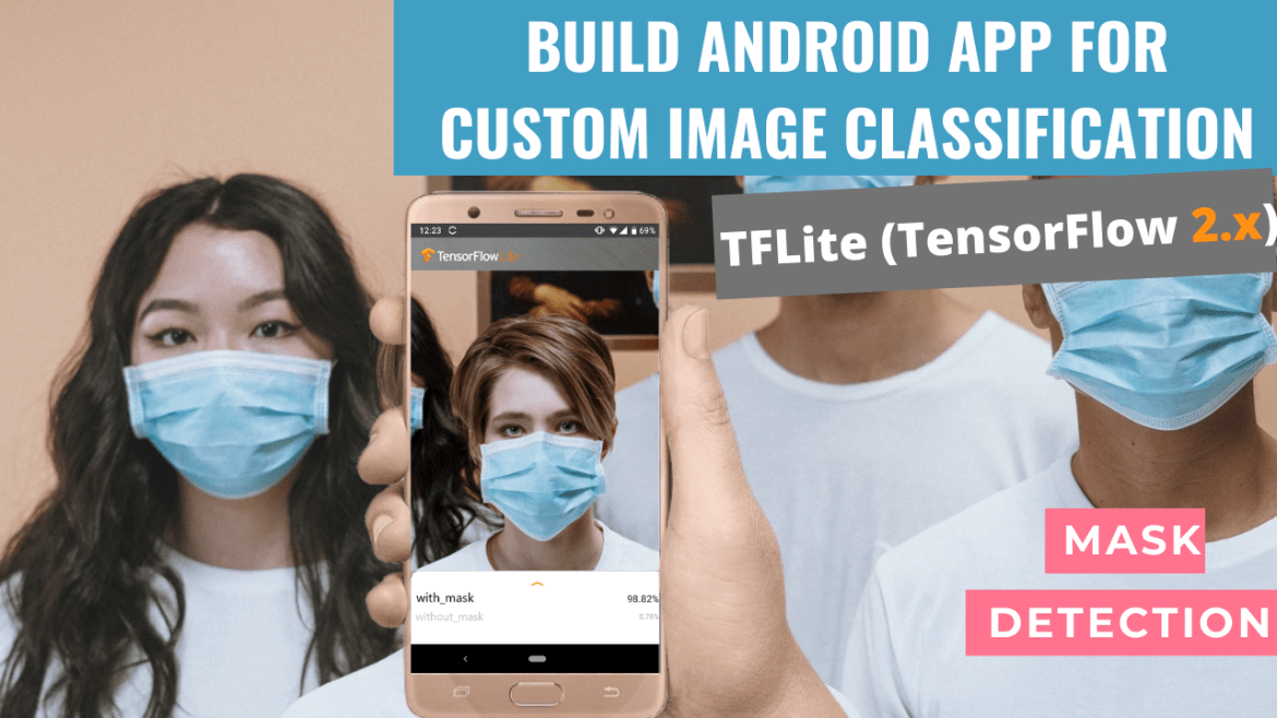 Build Android app for custom object image classification
