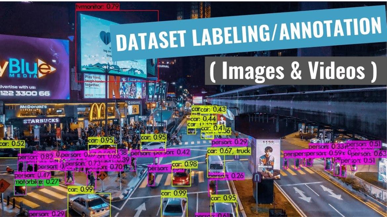 Dataset Labeling/Annotation (Tutorial for beginners)