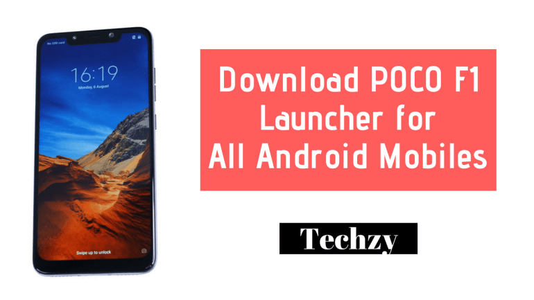POCO F1 Launcher Apk Download for Android (No Root) - Techzy