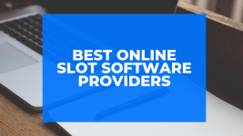 Best Online Slot Software Providers