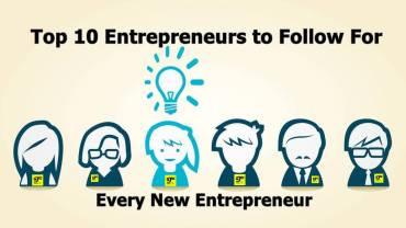Top 10 Entrepreneurs to Follow For Every New Entrepreneur