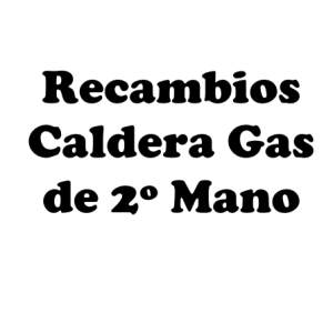 Recambios Caldera Gas 2ª Mano