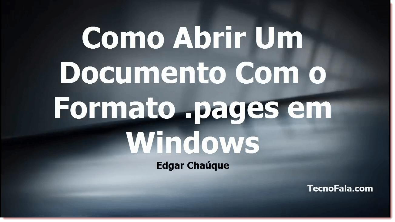 Como Abrir Um Documento Com o Formato Pages No Windows