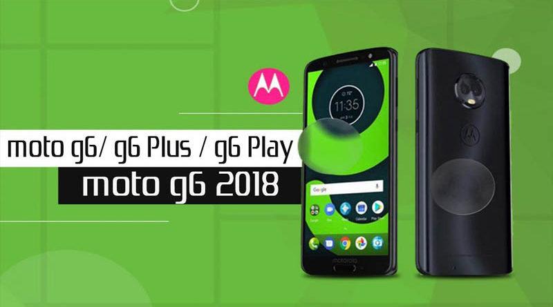 Moto G6, G6 Plus e G6 Play são os novos membros da série Moto G