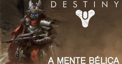 Destiny 2 - A Mente Bélica