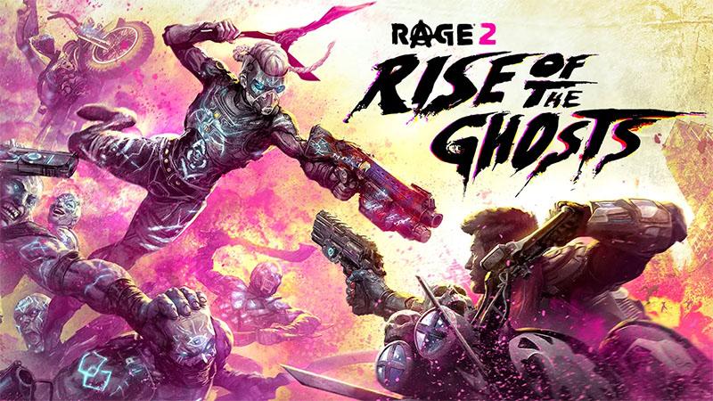 Rage 2 - Ascensão dos Fantasmas