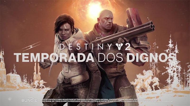Destiny 2 - Temporada dos Dignos