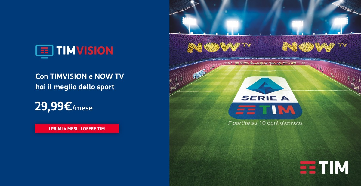 Serie A gratis e in streaming su TIMVISION con l'app NOW TV