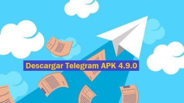 descargar telegram apk 4.9.0