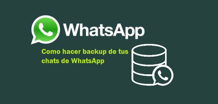 hacer backup chats whatsapp
